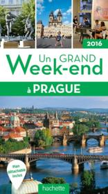 Vente  UN GRAND WEEK-END ; Prague (édition 2016)  - Collectif Hachette