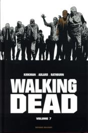 Vente  Walking dead ; INTEGRALE VOL.7 ; T.13 ET T.14  - Cliff Rathburn - Charlie Adlard - Robert Kirkman