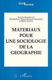 Materiaux Pour Une Sociologie De La Geographie - Intérieur - Format classique