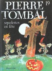 Pierre Tombal t.19 ; squelettes en fête - Intérieur - Format classique