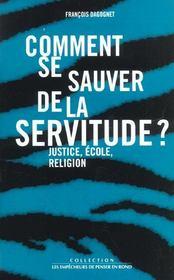 Comment Se Sauver De La Servitude ? - Intérieur - Format classique