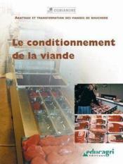 Le conditionnement de la viande - Couverture - Format classique