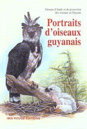 Portraits d'oiseaux guyanais - Intérieur - Format classique