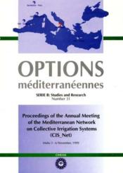 Proceedings of the annual meeting of themediterranean network on collective irrigation systems cisne - Couverture - Format classique