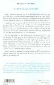 La Duchesse De Berry ; L'Aventureuse Mere Du Dernier Roi De France - 4ème de couverture - Format classique