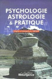 Psychologie ; astrologie et pratique ; d'après la philosophie du tibetain transmise pour Alide Bailey - Couverture - Format classique