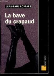 La Bave Du Crapaud - Couverture - Format classique