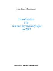 Introduction A La Science Psychanalytique En 2007 - Couverture - Format classique