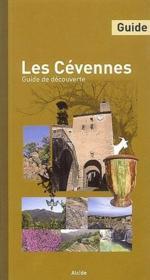 Les cévennes ; guide de découverte - Couverture - Format classique