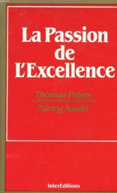 Vente livre :  La Passion De L'Excellence  - Nancy Austin