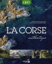 La Corse authentique  - Philippe Franchini - Herve Tardy
