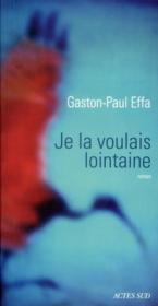 Vente  Je la voulais lointaine  - Gaston-Paul Effa