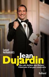 Jean dujardin du caf th tre aux oscars l 39 itini raire for Theatre jean dujardin