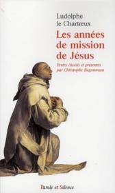 Les années de mission de Jésus - Couverture - Format classique
