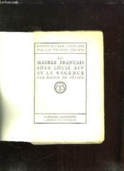 Le Meuble Francais Sous Louis Xiv Et La Regence. - Couverture - Format classique