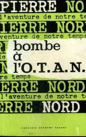 L'Aventure De Notre Temps N° 21 . Bombe A L'O.T.A.N. - Couverture - Format classique