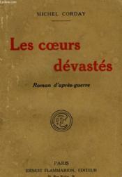 Les Coeurs Devastes. Roman D'Apres Guerre. - Couverture - Format classique