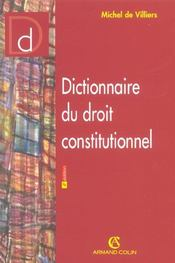 Dictionnaire Du Droit Constitutionnel  - Michel De Villiers