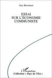 Essai Sur L'Economie Communiste - Couverture - Format classique