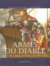 Armes Du Diable Arcs Et Arbaletes Au Moyen Age - Intérieur - Format classique