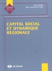 Capital Social Et Dynamique Regionale - Couverture - Format classique