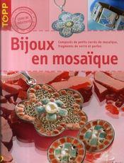 Bijoux en mosaïque - Intérieur - Format classique