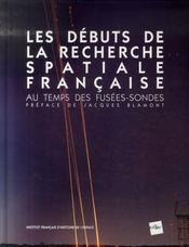 Les débuts de la recherche spatiale française - Intérieur - Format classique