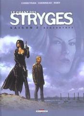 Le chant des stryges ; saison 2 t.7 ; rencontres - Intérieur - Format classique