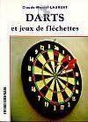 Les Darts Et Les Jeux De Flechettes - Couverture - Format classique