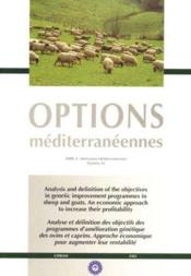 Analysis and definition of the objectives in genetic improvement programmes insheep and goats option - Couverture - Format classique