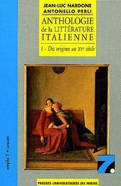 Anthologie de la littérature italienne t.1 ; des origines au XVe siècle - Couverture - Format classique