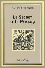 Le secret et le partage - Couverture - Format classique