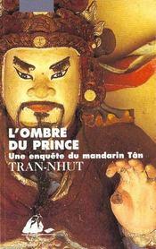 Ombre Du Prince (L') - Enquete Du Mandarin Tan (Une) - Intérieur - Format classique