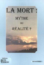 Mort : Mythe Ou Realite ? - Intérieur - Format classique
