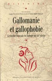 Gallomanie et gallophobie - Couverture - Format classique