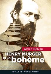 Henri Murger et la bohème - Couverture - Format classique