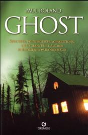 Vente livre :  Ghost  - Paul Roland