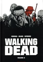 Vente  Walking dead ; INTEGRALE VOL.8 ; T.15 ET T.16  - Charlie Adlard - Cliff Rathburn - Robert Kirkman
