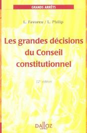 Les Grandes Decisions Du Conseil Constitutionnel  - Louis Favoreau