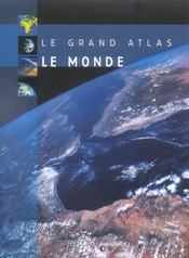Le Grand Atlas Du Monde  - Collectif