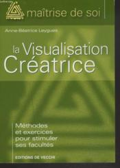 La Visualisation Creatrice - Couverture - Format classique