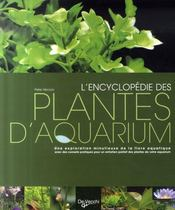 l 39 encyclop die des plantes d 39 aquarium peter hiscock. Black Bedroom Furniture Sets. Home Design Ideas