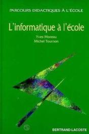L'Informatique A L'Ecole-Didact Ecole - Couverture - Format classique
