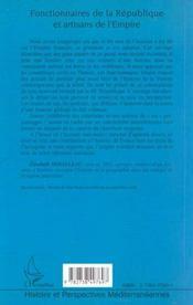 Fonctionnaires De La Republique Et Artisans De L'Empire ; Le Cas Des Controleurs Civils En Tunisie 1881-1956 - 4ème de couverture - Format classique