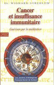 Cancer et les défaillances immunitaires selon Hildegarde - Intérieur - Format classique