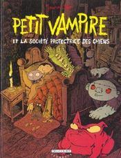 Petit Vampire t.3 ; Petit Vampire et la sociéte protectrice des chiens - Intérieur - Format classique