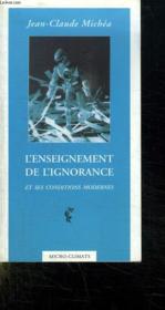 L'enseignement de l'ignorance et ses conditions modernes - Couverture - Format classique