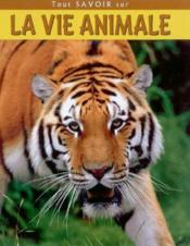 La vie animale - Couverture - Format classique