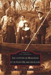 Les cantons de Maillezais et de Saint-Hilaire-des-Loges - Couverture - Format classique