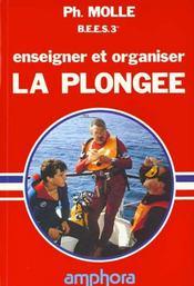 Enseigner Et Organiser La Plongee - Intérieur - Format classique
